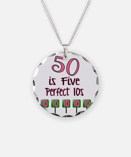 50 is Five Perfect TENS Necklace Circle Charm