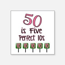 "50 is Five Perfect TENS Square Sticker 3"" x 3"""