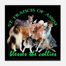 ST. FRANCIS BLESSES THE COLLIES Tile Coaster