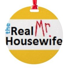 Real Mr. Housewife  Ornament
