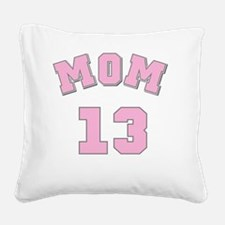 Mom 13 Square Canvas Pillow