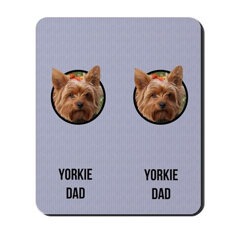 Yorkshire Terrier Dad Mousepad