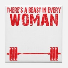 A BEAST IN EVERY WOMAN - Black Tile Coaster