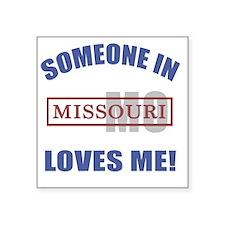 """Someone In Missouri Loves M Square Sticker 3"""" x 3"""""""
