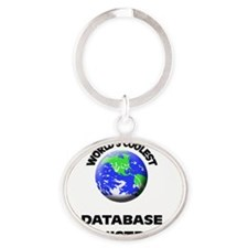 World's Coolest Database Administrat Oval Keychain