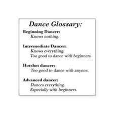 "Guide to the Types of Dance Square Sticker 3"" x 3"""
