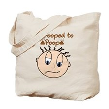 Pooped Tote Bag