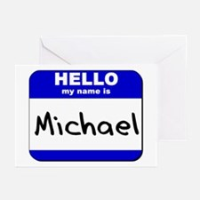 hello my name is michael  Greeting Cards (Package