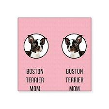 """Boston Terrier Mom Square Sticker 3"""" x 3"""""""