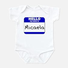 hello my name is micaela  Infant Bodysuit