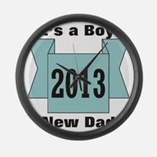 2013 New Dad of Boy Large Wall Clock