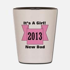 2013 New Dad of Girl Shot Glass