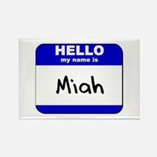 hello my name is miah Rectangle Magnet
