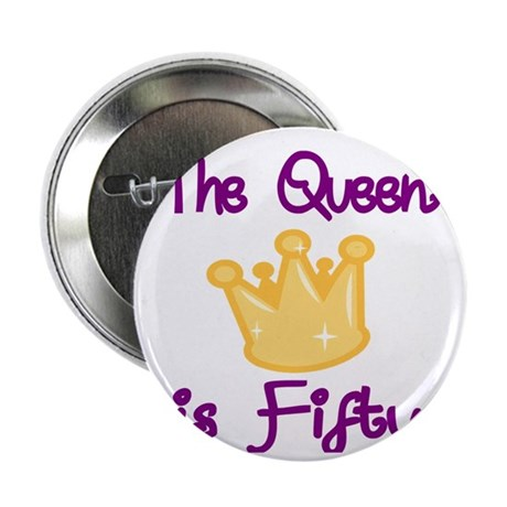 "THE QUEEN IS FIFTY 4 2.25"" Button"
