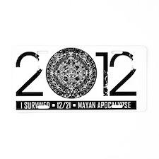 2012 - Myan Apocalypse Aluminum License Plate