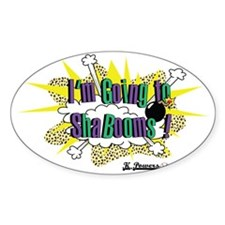 Going to Shabooms Decal