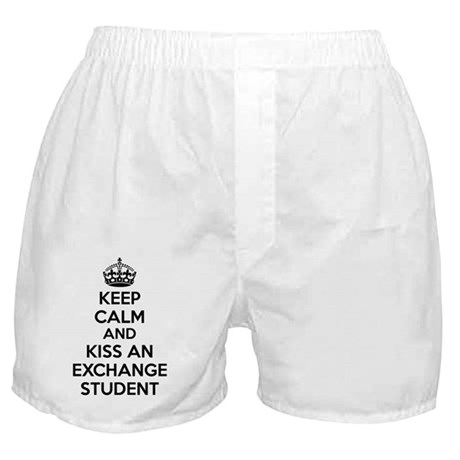 Keep Calm and Kiss an Exchange Studen Boxer Shorts