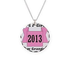 2013 New Grandma of Girl Necklace