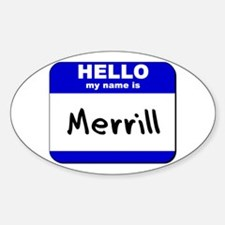 hello my name is merrill Oval Decal