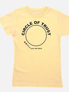 circle of trust Girl's Tee