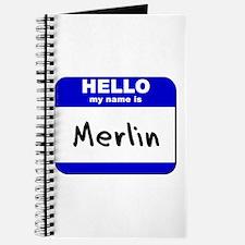 hello my name is merlin Journal