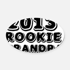 2013 Rookie Grandpa Oval Car Magnet