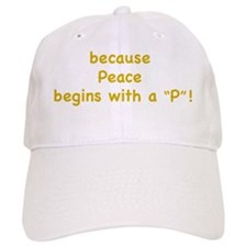 May there be Ps on Earth Baseball Cap