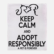 keep calm and adopt responsibly (edg Throw Blanket