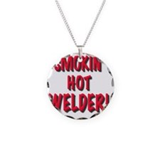 Smokin Hot Welder, t shirt Necklace