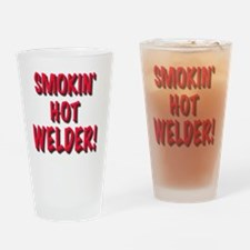 Smokin Hot Welder, t shirt Drinking Glass