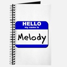 hello my name is melody Journal