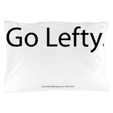 Go Lefty Pillow Case