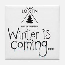 new_winteriscoming Tile Coaster