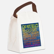 I can change how I reaction T-shi Canvas Lunch Bag