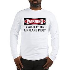 Warning Airplane Pilot Long Sleeve T-Shirt