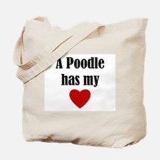 A Poodle Has My Heart Tote Bag