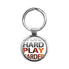 Work Hard, Play Harder Round Keychain