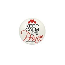 Keep Calm The Royal Prince Arrived Mini Button