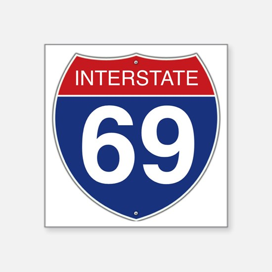 "Interstate 69 Square Sticker 3"" x 3"""