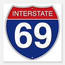 "Interstate 69 Square Car Magnet 3"" x 3"""