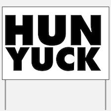Hunyuck Yard Sign
