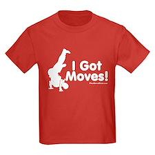 I Got Moves T