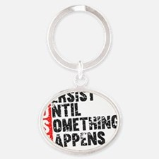 Persist Until Something Happens | Vi Oval Keychain