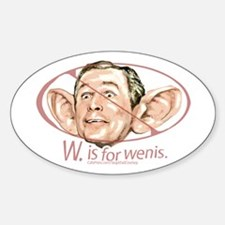 W. is for wenis Oval Decal