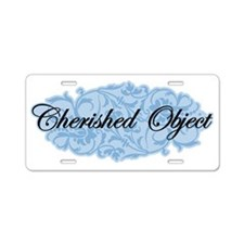 Cherished Object Aluminum License Plate