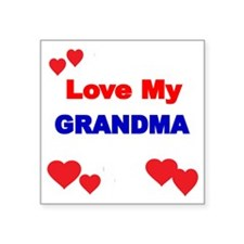"LOVE MY GRANDMA 4 Square Sticker 3"" x 3"""