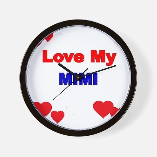 LOVE MY MIMI Wall Clock