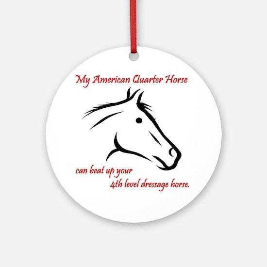My American Quarter Horsecan ... Round Ornament