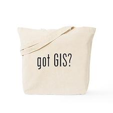 got GIS? Tote Bag