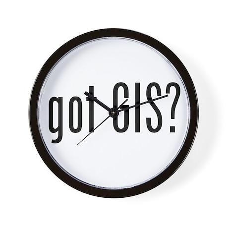got GIS? Wall Clock